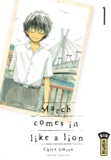 Umino Chica - March comes in like a lion - Tome 1.