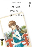 Umino Chica - March comes in like a lion - Tome 2.