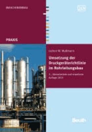 Umsetzung der Druckgeräterichtlinie im Rohrleitungsbau - Handlungshilfe und Potentiale.