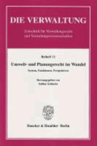 Umwelt- und Planungsrecht im Wandel - System, Funktionen, Perspektiven..
