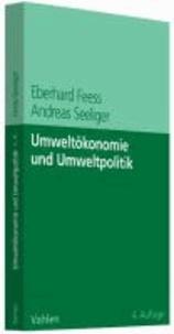 Umweltökonomie und Umweltpolitik.
