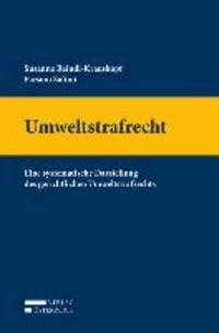 Umweltstrafrecht - Eine systematische Darstellung des gerichtlichen Umweltstrafrechts.