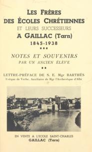 Un ancien élève et S.E. Barthès - Les frères des écoles chrétiennes et leurs successeurs à Gaillac (Tarn).