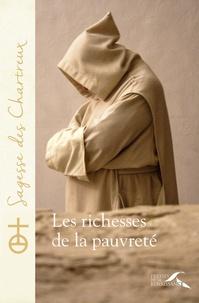 Un chartreux - Les richesses de la pauvreté.