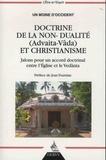 Un moine d'Occident - Doctrine de la non-dualité (Advaita-Vâda) et christianisme - Jalons pour un accord doctrinal entre l'Eglise et le Vedânta.