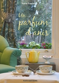 Téléchargements gratuits de chapitres de manuels Un parfum d'anis en francais