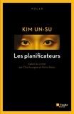 Un-Su Kim - Les planificateurs.