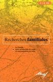 Geneviève Cresson et Claudine Burton-Jeangros - Recherches familiales N° 3/2006 : La famille : entre production de santé et consommation de soins.