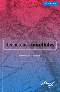Gilles Séraphin - Recherches familiales N° 7/2010 : La réforme de la filiation.