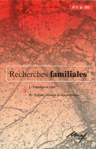 Gilles Séraphin - Recherches familiales N° 9/2012 : Familles et rites ; Enfant, enfance et discernement.