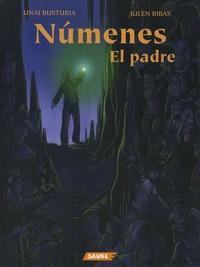 Unai Busturia et Julen Ribas - Numenes Tome 1 : El padre.