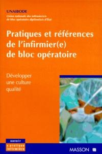 UNAIBODE - PRATIQUES ET REFERENCES DE L'INFIRMIER (E) DE BLOC OPERATOIRE. - Développer une culture qualité.