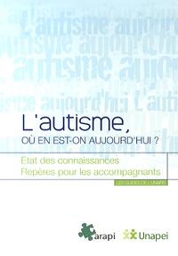 UNAPEI - L'autisme, où en est-on aujourd'hui ?.