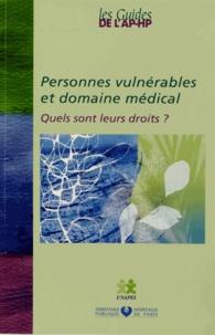UNAPEI - Personnes vulnérables et domaine médical - Quels sont leurs droits ?.