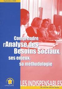UNCCAS - Comprendre l'analyse des besoins sociaux ses enjeux, sa méthodologie.