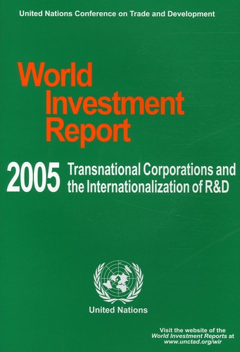 UNCTAD - World Investment Report 2005 - Transnational Corporations and the Internationalization of R&D. 1 Cédérom