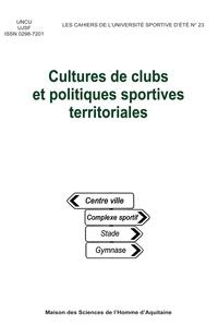 UNCU - Cultures de clubs et politiques sportives territoriales.