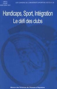 UNCU et  USJSF - Handicaps, sport, intégration - Le défi des clubs.