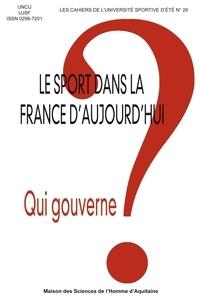UNCU et  UJSF - Le sport dans la France d'aujourd'hui - Qui gouverne ?.