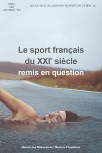 UNCU et  UJSF - Le sport français du XXIe siècle remis en question - Quelles promesses d'un changement ? Quelles garanties ? Quels clubs ?.