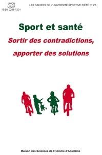 UNCU et  UJSF - Sport et santé - Sortir des contradictions, apporter des solutions.