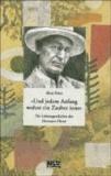 ' Und jedem Anfang wohnt ein Zauber inne' - Die Lebensgeschichte des Hermann Hesse.
