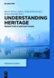 Understanding Heritage - Perspectives in Heritage Studies.