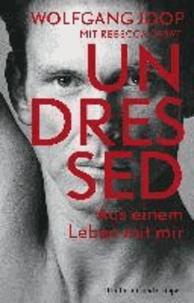 Undressed - Aus einem Leben mit mir.