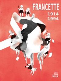 Une Autre Image - Francette - 1914-1994.