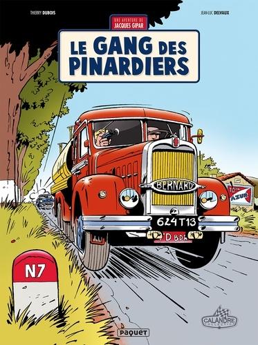 Jean-Luc Delvaux - Une aventure de Jacques Gipar T1 - Le Gang des pinardiers.