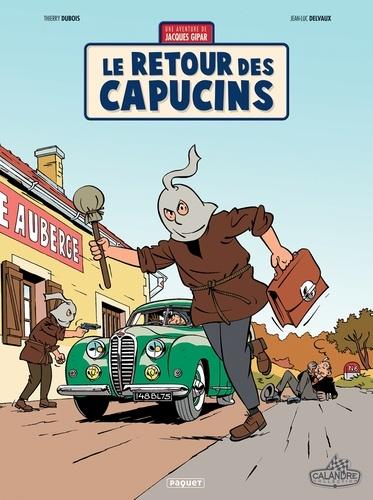 Jean-Luc Delvaux - Une aventure de Jacques Gipar T2 - Le retour des Capucins.