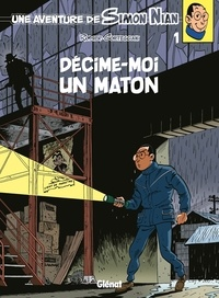 François Corteggiani - Une Aventure de Simon Nian - Tome 01 - Décime-moi un maton.
