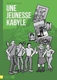 Une blonde au bled - Une jeunesse kabyle.