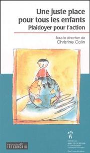 Christine Colin - Une juste place pour tous les enfants - Plaidoyer pour l'action.