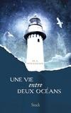 Une vie entre deux océans - Traduit de l'anglais (Australie) par Anne Wicke.