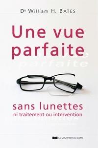 Une vue parfaite sans lunettes - Ni traitement ou intervention.