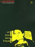Mayette Viltard et Denis Petit - L'unebévue N° 25, Printemps 200 : Un jour sans Freud.