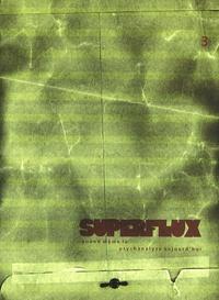 Jean-Pierre Krief - Superflux N° 3, Mars 2009 : .