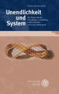Unendlichkeit und System - Die Bedeutung des Unendlichen in Schellings frühen Schriften und in der Mathematik.