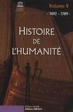 Unesco - Histoire de l'humanité - Volume 5, 1492-1789.