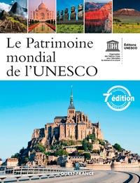 Unesco - Le patrimoine mondial de l'UNESCO - Votre guide complet vers les destinations les plus extraordinaires.