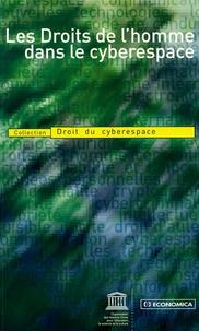 Unesco - Les Droits de l'homme dans le cyberespace.