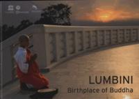 Unesco - Lumbini, lieu de naissance de Bouddha.