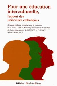 Unesco et  UDESCA - Pour une éducation interculturelle - L'apport des universités catholiques.