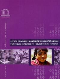 Recueil de données mondiales sur léducation 2006 - Statistiques comparées sur léducation dans le monde.pdf