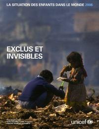 Unicef - La situation des enfants dans le monde - Exclus et invisibles.