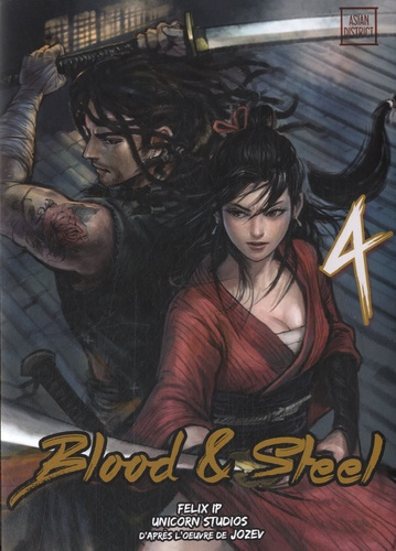 Unicorn Studios et Felix Ip - Blood & Steel Tome 4 : .