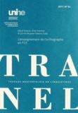 Maud Dubois et Alain Kamber - TRANEL N° 54, 2011 : L'enseignement de l'orthographe en FLE.
