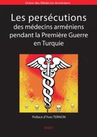 Les persécutions des médecins arméniens pendant la Première Guerre en Turquie.pdf