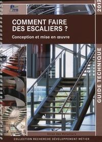 Union des Métalliers - Comment faire des escaliers ?.